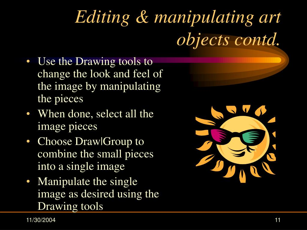 Editing & manipulating art objects contd.