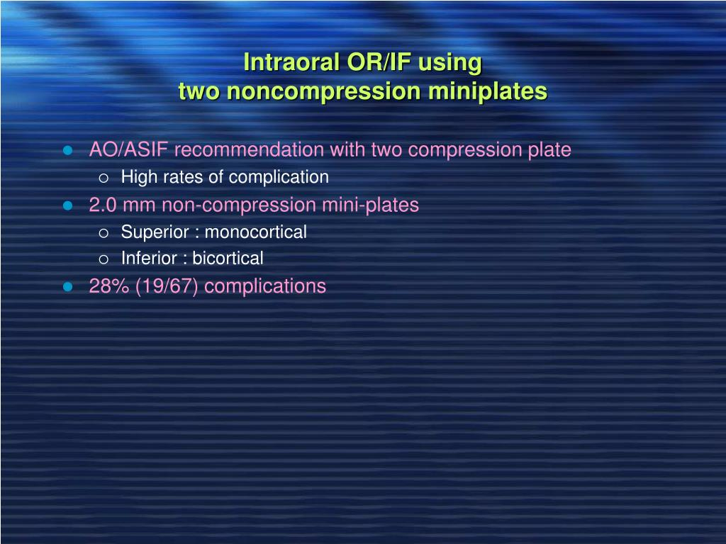 Intraoral OR/IF using