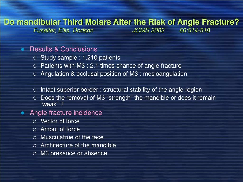 Do mandibular Third Molars Alter the Risk of Angle Fracture?