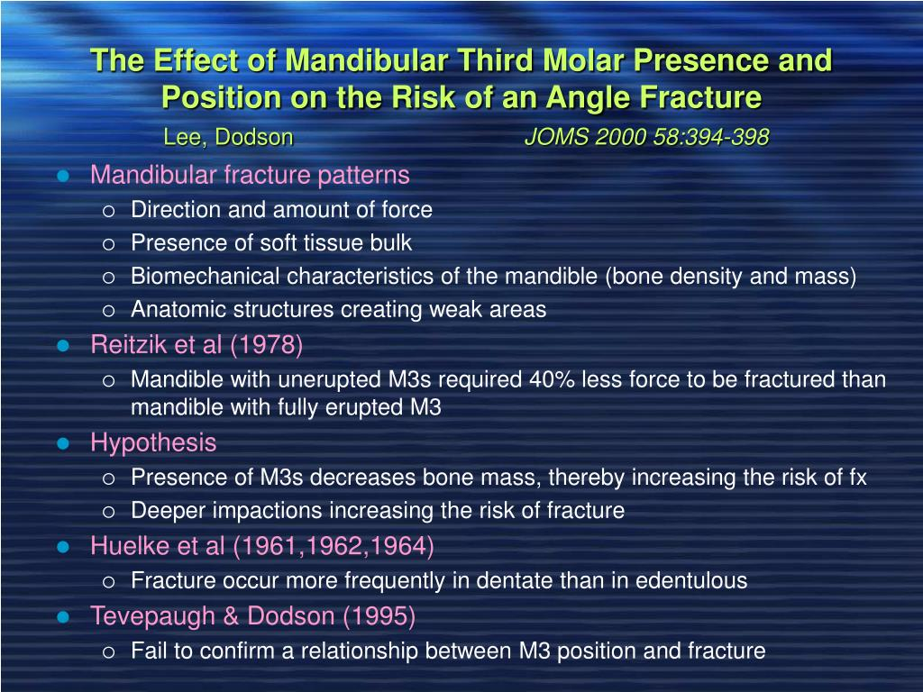 The Effect of Mandibular Third Molar Presence and Position on the Risk of an Angle Fracture