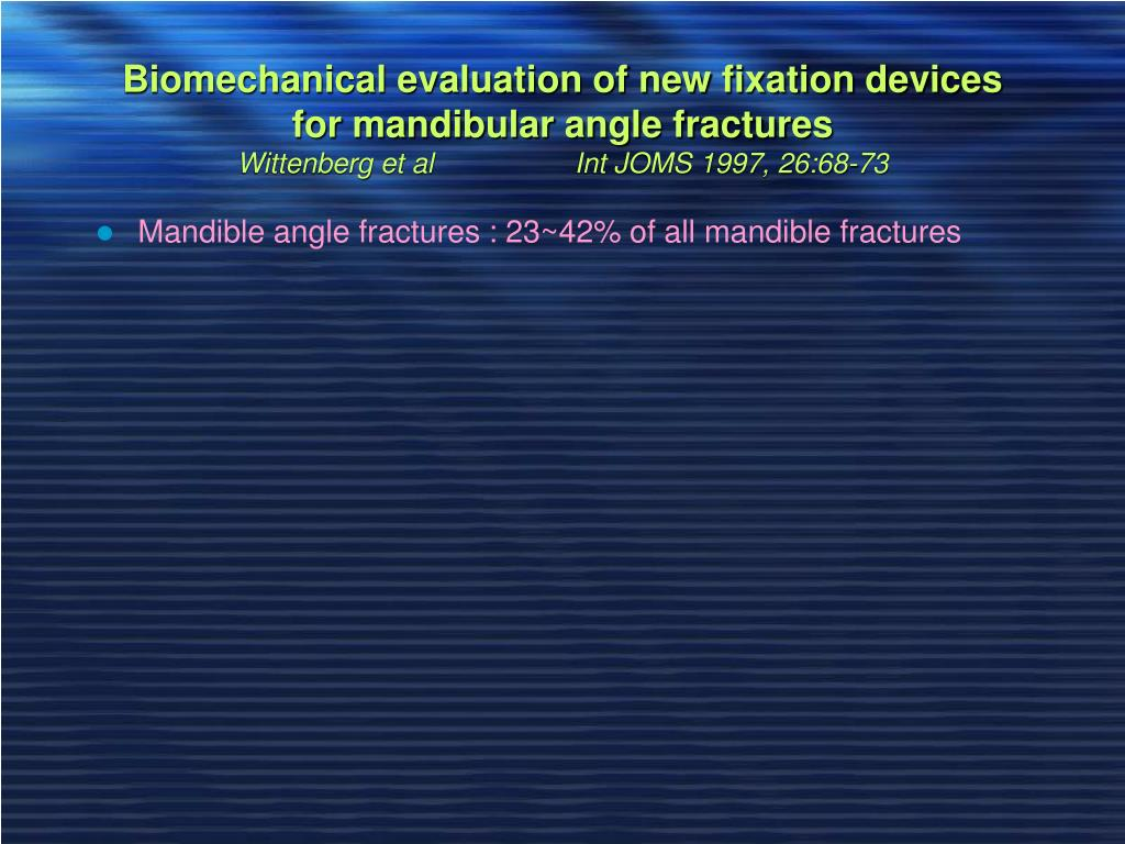 Biomechanical evaluation of new fixation devices for mandibular angle fractures