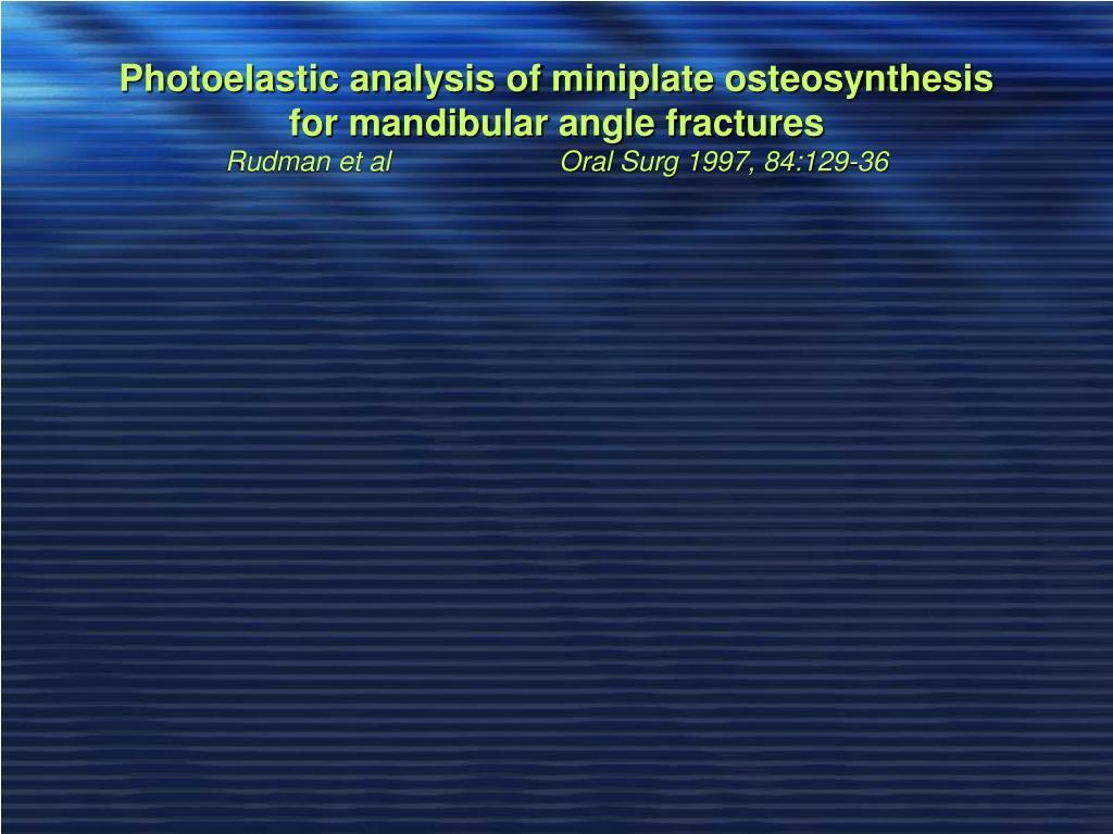 Photoelastic analysis of miniplate osteosynthesis for mandibular angle fractures