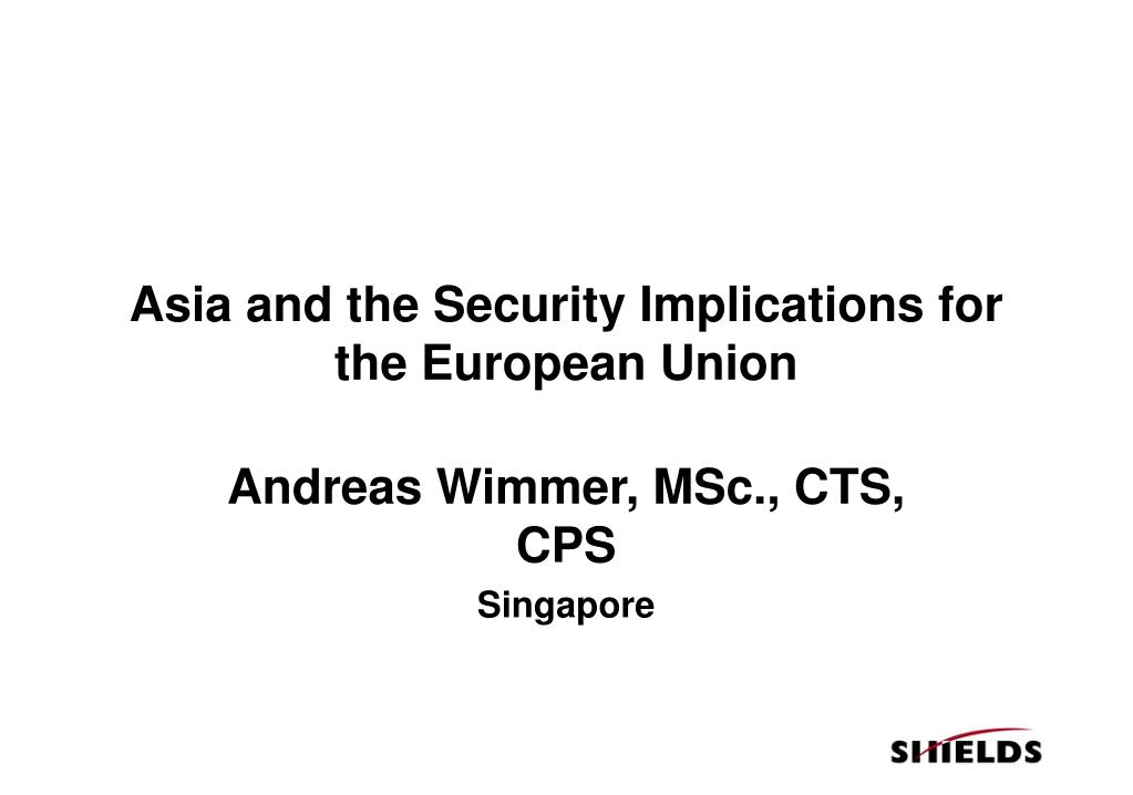 asia and the security implications for the european union l.