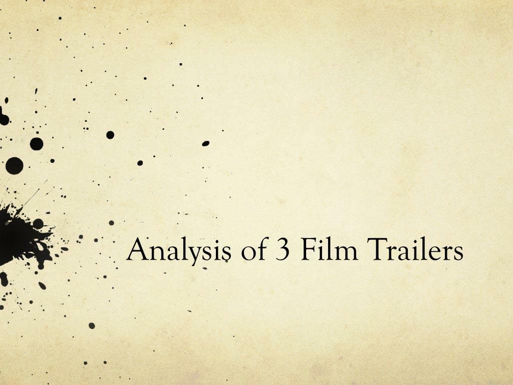 analysis of 3 f ilm t railers l.