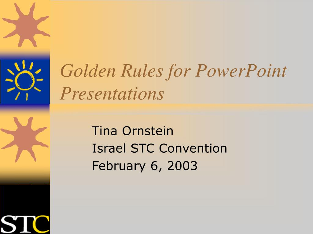 golden rules for powerpoint presentations l.