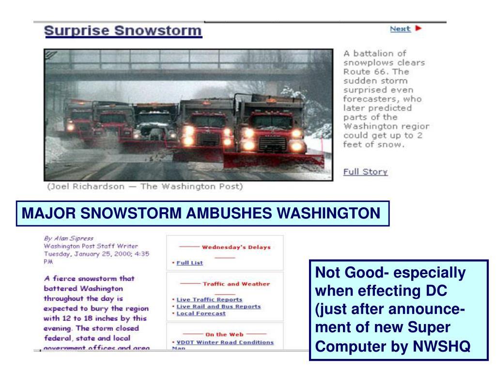 MAJOR SNOWSTORM AMBUSHES WASHINGTON
