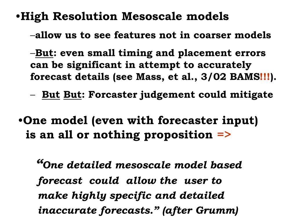 High Resolution Mesoscale models