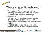 choice of specific technology