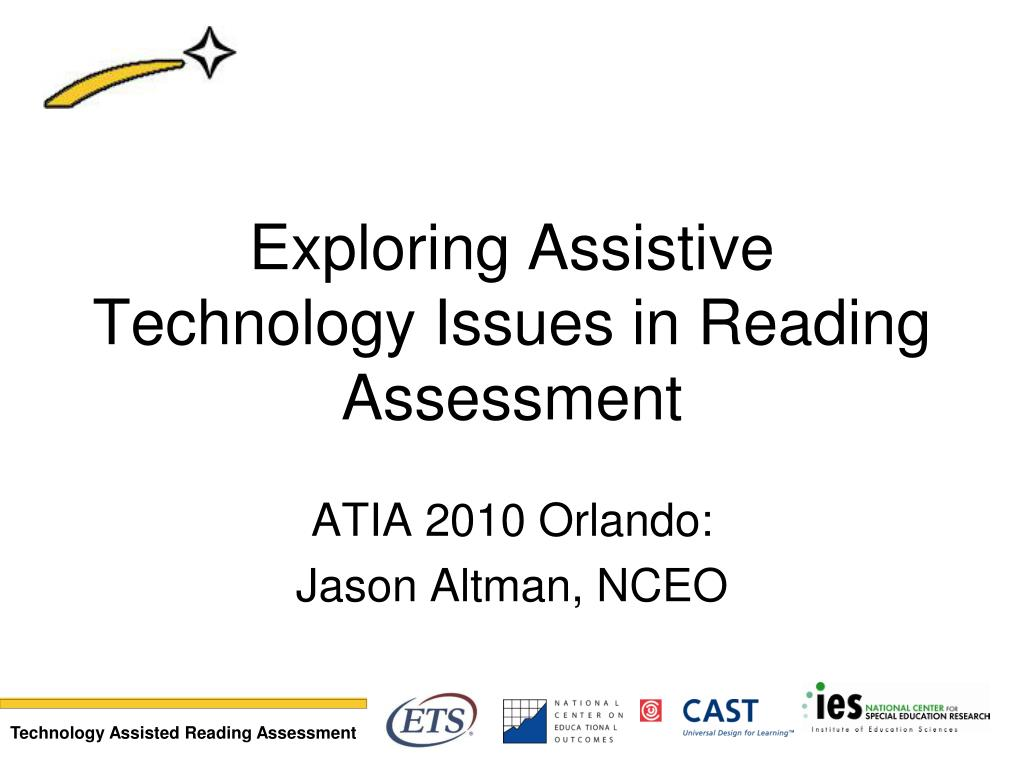 exploring assistive technology issues in reading assessment l.