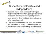 student characteristics and independence