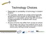 technology choices