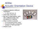 aodie acoustic orientation device