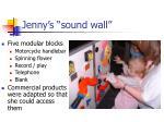 jenny s sound wall