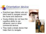 orientation device