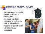 portable comm device