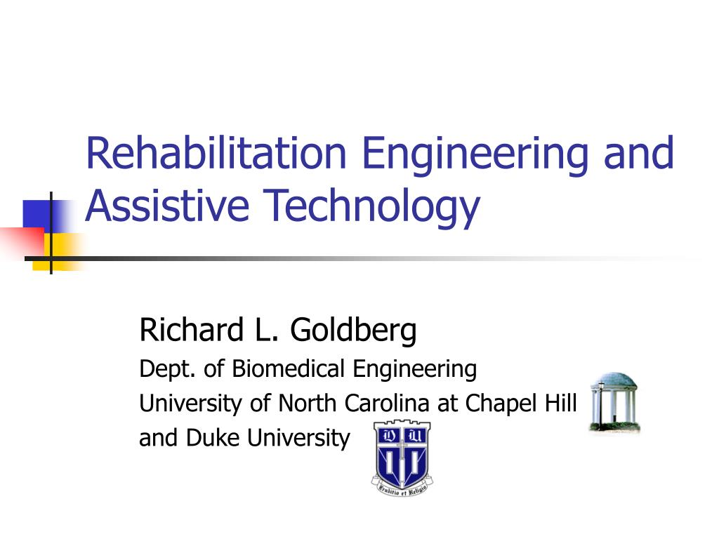 rehabilitation engineering and assistive technology l.