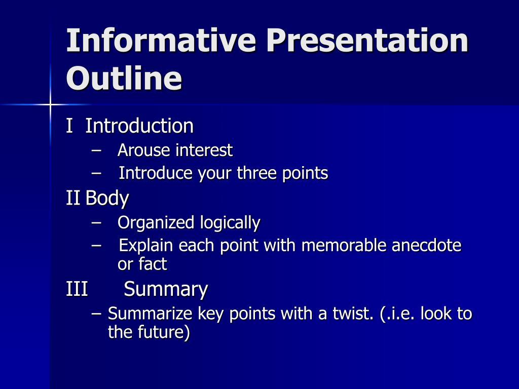 Informative Presentation Outline