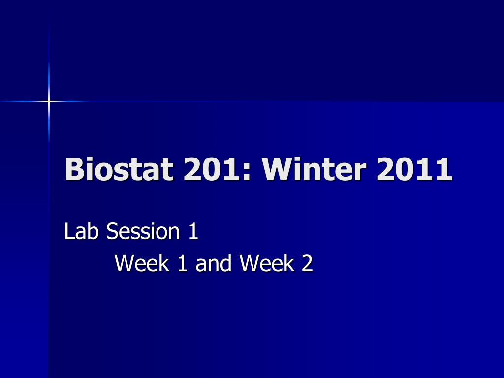 biostat 201 winter 2011 l.