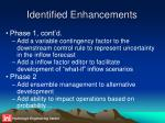 identified enhancements24