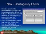 new contingency factor