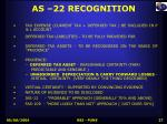 as 22 recognition