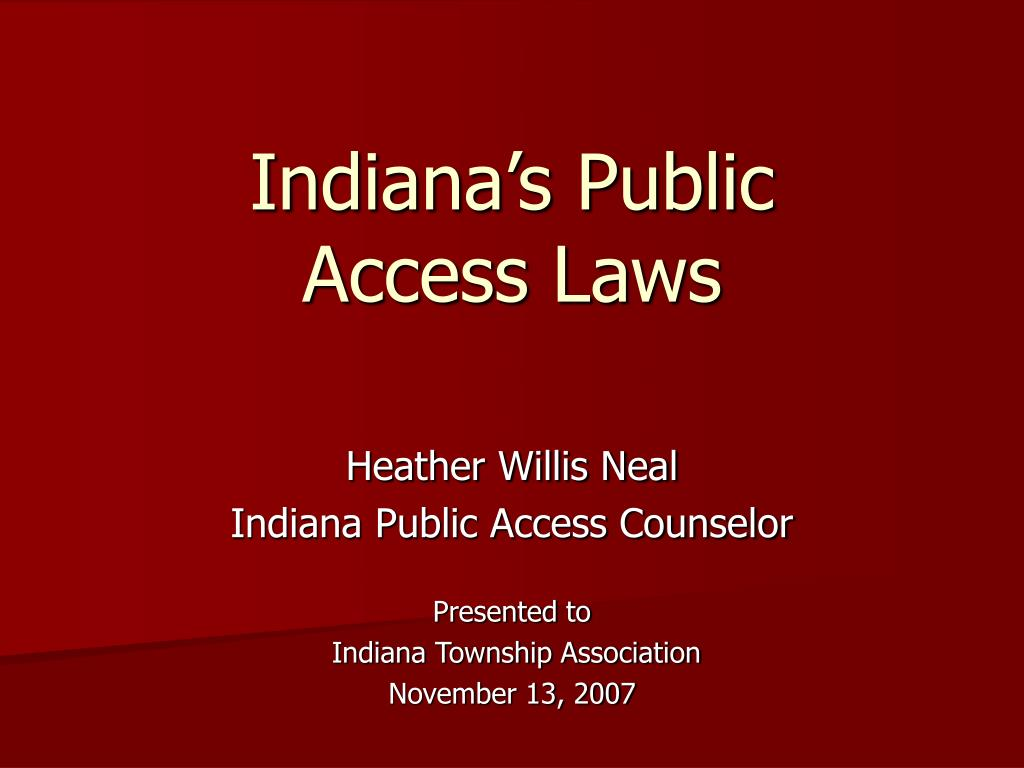 indiana s public access laws l.