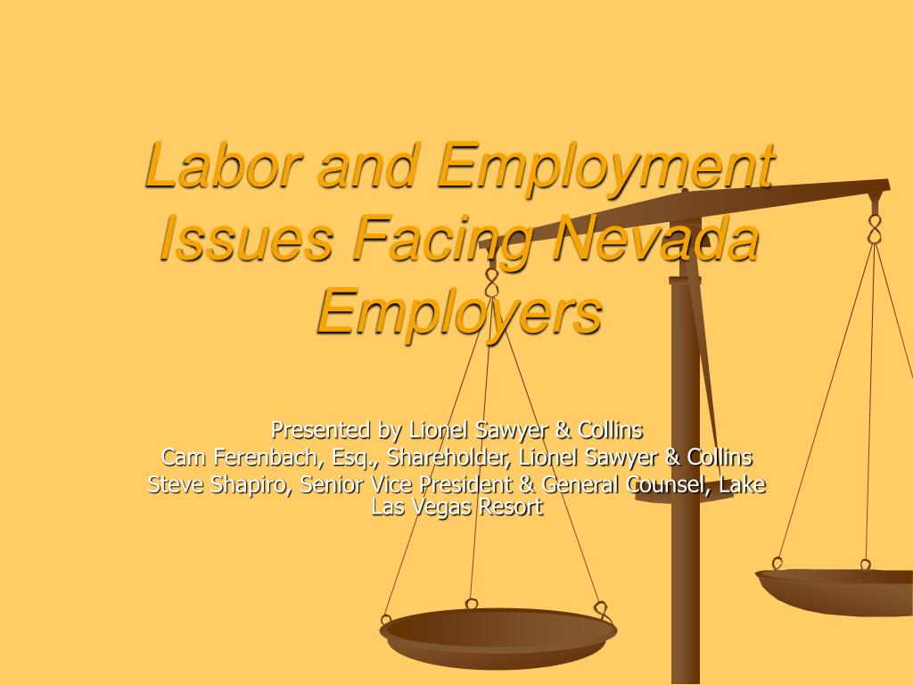 labor and employment issues facing nevada employers l.
