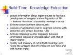 build time knowledge extraction