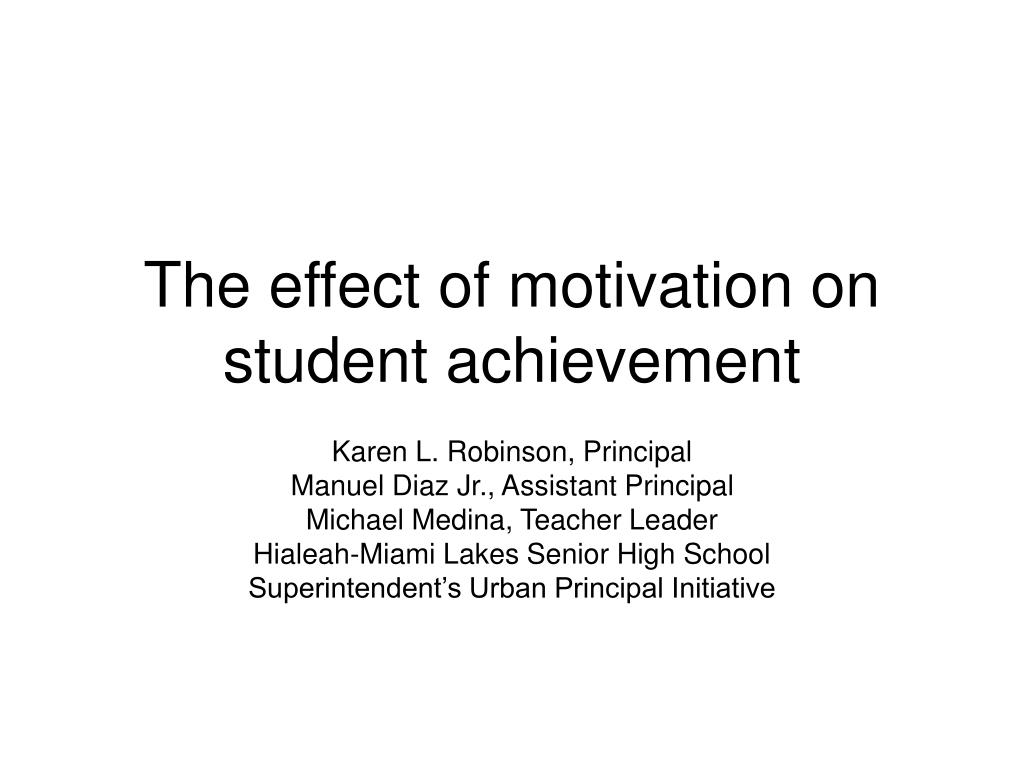 the effect of motivation on student achievement l.