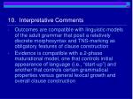 10 interpretative comments