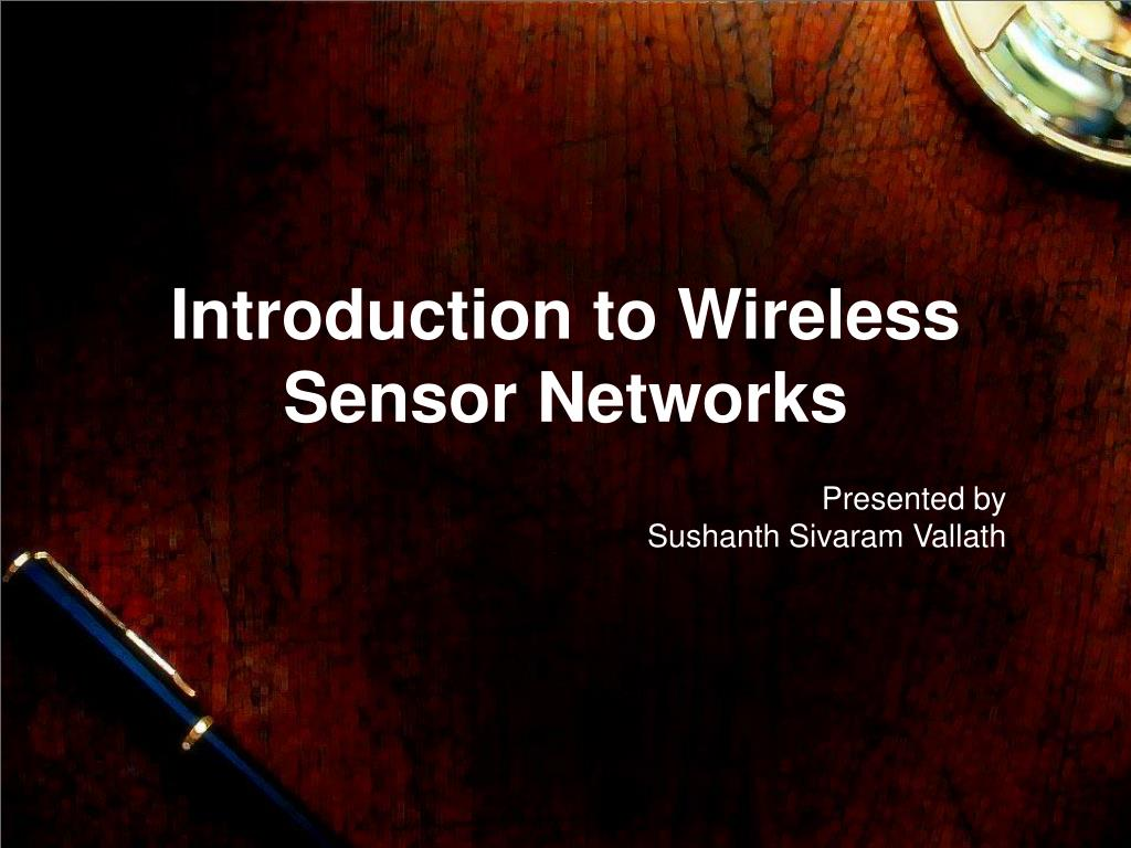 introduction to wireless sensor networks l.