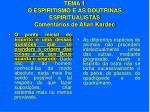 tema 1 o espiritismo e as doutrinas espiritualistas coment rios de allan kardec18