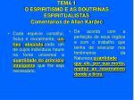 tema 1 o espiritismo e as doutrinas espiritualistas coment rios de allan kardec19