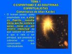 tema 1 o espiritismo e as doutrinas espiritualistas coment rios de allan kardec20