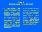 tema 4 africanismo e espiritismo51