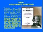 tema 4 africanismo e espiritismo52