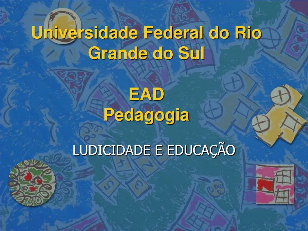universidade federal do rio grande do sul ead pedagogia l.