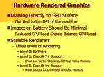 hardware rendered graphics