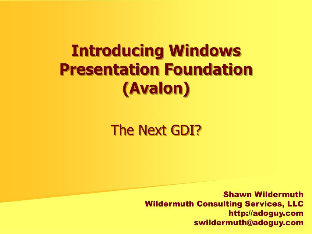 introducing windows presentation foundation avalon l.