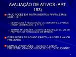 avalia o de ativos art 183