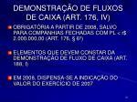 demonstra o de fluxos de caixa art 176 iv