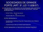 sociedades de grande porte art 3 lei 11 638 07