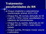 tratamento peculiaridades do rn36