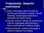 tratamento suporte nutricional