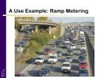 a use example ramp metering