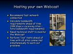 hosting your own webcast