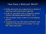 how does a webcast work