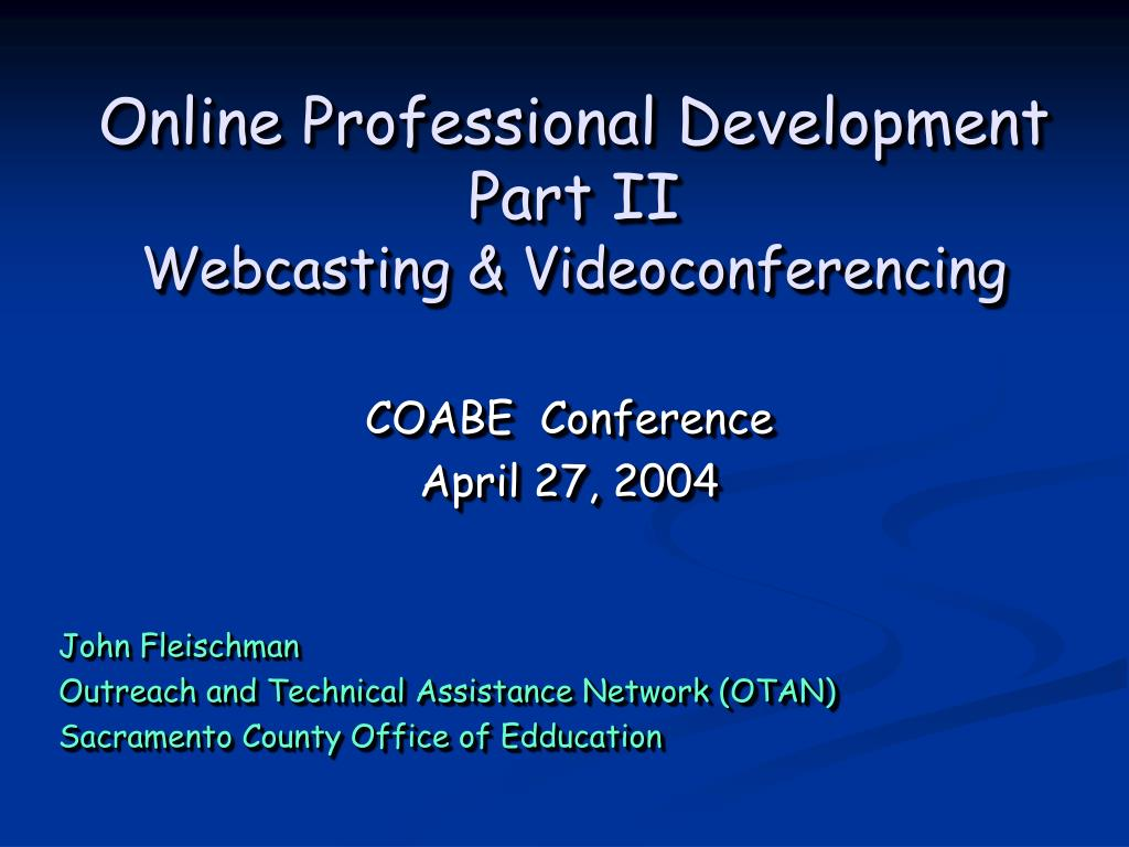 online professional development part ii webcasting videoconferencing l.