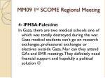mm09 1 st scome regional meeting13