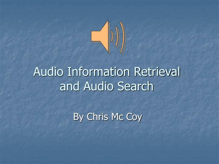 audio information retrieval and audio search n.